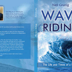 Neil_Grunig_Wave_Riding_The_Life_and_Times_of_a_Surfer_1.jpg