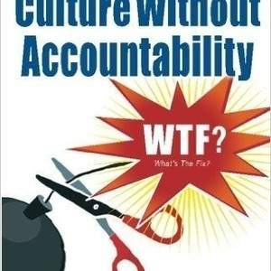 Culture Without Accountability by Julie Miller and Brian Bedford